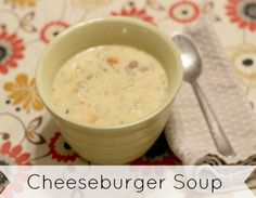 Cheeseburger Soup Recipe – Perfect for chilly days! {Day 5} - The Modest Mom Blog