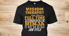 If You Proud Your Job, This Shirt Makes A Great Gift For You And Your Family.  Ugly Sweater  Vision Therapist, Xmas  Vision Therapist Shirts,  Vision Therapist Xmas T Shirts,  Vision Therapist Job Shirts,  Vision Therapist Tees,  Vision Therapist Hoodies,  Vision Therapist Ugly Sweaters,  Vision Therapist Long Sleeve,  Vision Therapist Funny Shirts,  Vision Therapist Mama,  Vision Therapist Boyfriend,  Vision Therapist Girl,  Vision Therapist Guy,  Vision Therapist Lovers,  Vision Therapist…