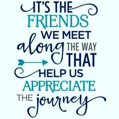 604 Best Familyfriends Sayings Images In 2019 Friends Thoughts
