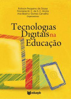 Livro Tecnologias Digitais na Educação by Letícia Spina via slideshare