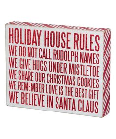 Take a look at this 'Holiday Rules' Box Sign on zulily today!