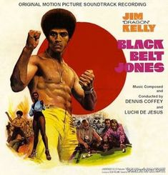 """""""Black Belt Jones"""" Original Motion Picture Soundtrack (1974) Music by Dennis Coffey. Starring Jim """"Dragon"""" Kelly. """"With his funky Afro hairstyle, super cool attitude and superb karate skills, Jim Kelly was instantly identifiable, and one of the top martial arts film stars of the early 1970s. After appearing in a minor film role, Kelly's second screen effort was as one of the invited guests to the deadly Han's Island in """"Enter the Dragon"""" (1973). Kelly quickly cropped up in several more…"""