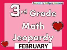 February Jeopardy! 3rd Grade Math! Common Core!