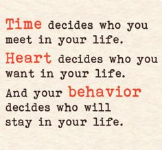 """""""Time decides who you meet in your life. Heart decides who you want in your…"""