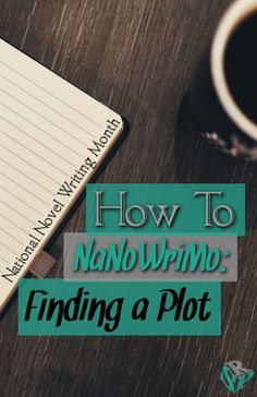 If you're ready to get in on the NaNoWriMo action, but don't have a plot, never fear!  Try two options for finding a plot and get your writing on!