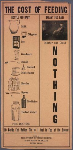 """This is probably not you anymore… But breast-fed babies are definitely different than bottle-fed babies Posters: """"The cost of feeding"""" c. 1920 from the Kansas State Board of Health Baby Cost, Breastfeeding And Pumping, Breastfeeding Support, Baby Feeding, Breast Feeding, Bottle Feeding, Health Department, Medical History, Medicine"""
