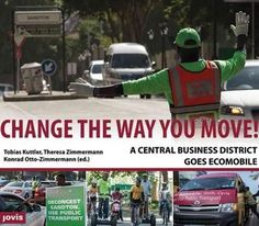 Change the Way You Move!: A Central Business District Goes Ecomobile