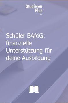 Unter welchen Voraussetzungen erhalten Schüler BAföG? Wie lange erhalten Schüler BAföG? Wie hoch ist der Höchstsatz beim Schülerbafög? Jetzt lesen! Blog, To Study, Training, Reading, Blogging
