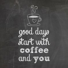 Good days start with coffee and you.  #coffee #coffeetime #coffeeaddict #coffeelovers #coffeelover #coffeebreak #coffeeart #coffeebean #coffeetext #coffeeholic #coffeegeek #coffeecup #coffeemug #coffeegramm #coffeelife #coffeehouse #joy #taste #flavour #wakeup #quote #quotes #wisequotes #words #wisewords #saying #augsburg #munich #münchen #stuttgart