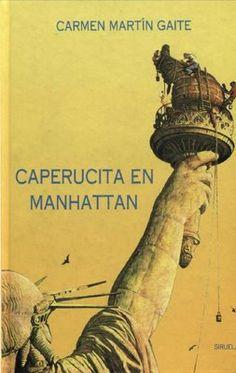 Caperucita en Manhattan, Carmen Martin Gaite