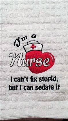 I'm A Nurse Embroidered Towel. More Machine Embroidery Designs at EmbroideryDesigns.com