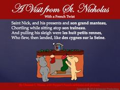 """Pepper brings you a colorful PowerPoint presentation of """"T'was The Night Before Christmas"""" poem with her own French additions to share with your class as a fun and festive exercise as the holidays approach.  Use Pepper's printed version in color or in black and white as handouts if you prefer."""