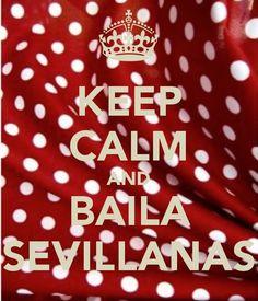 keep-calm-and-baila-sevillanas