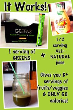 It Works! GREENS :) Contact me for more info at my website www.jessicaschrupp1.myitworks.com
