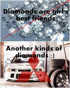 diamonds are girl's best friends - Car Memes