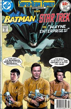 Super-Team Family: The Lost Issues!: Batman and Star Trek