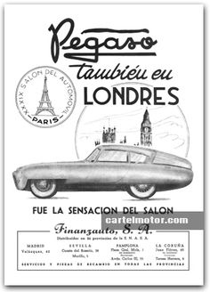 1952 - PEGASO Z-102 CUPULA LONDRES Car Posters, Car Drawings, Back To The Future, Old Trucks, Vintage Ads, Motor Car, Cars And Motorcycles, Classic Cars, Advertising