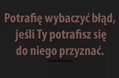 Wybaczenie Motto, Love Quotes, Thats Not My, Sad, Thoughts, Humor, Words, Photography, Life