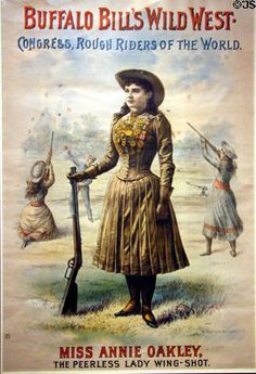 Poster (1890) of Miss Annie Oakley for Buffalo Bill's Wild West