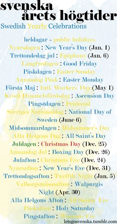Swedish Holidays. Maybe you will travel there during these times?