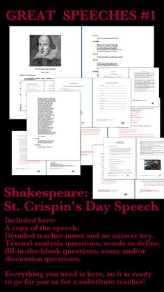 Shakespeare - St. Crispin's Day Speech  This is a self-contained unit - it is ready to go for you or for a substitute teacher.  Five pages of detailed teacher notes and an answer key; 10 fill-in-the blank questions and answers (PDF and Google Slides); textual analysis questions (PDF and Google Slides); Five essay and/or discussion questions (PDF and Google Slides); 10 Interactive Google Slides