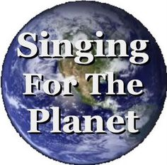 Singing For The Planet