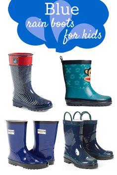 Blue rain boots for kids - Savvy Sassy Moms