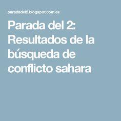 Parada del 2: Resultados de la búsqueda de conflicto sahara