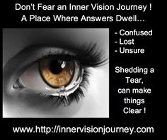 Don't fear your Inner Vision Journey
