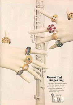 1968 - TRIFARI - ADS - Beautiful fingering - This season the tuned-in finger play rings to the hilt. Trifari-ring of many exciting young looks and mode. All invisibly adjustable. About $5 to $15. Cocktail rings - Harper's Bazaar 1968