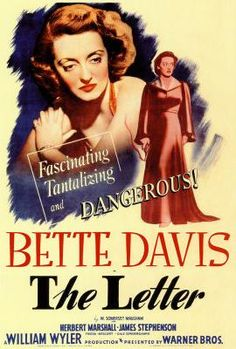 1940 THE LETTER  BETTE DAVIS  | Classic films in focus: The Letter (1940) - Huntsville Classic Movies .http://sundaymorningmovie.blogspot.com/2014/02/kick-your-sunday-off-with-great-sunday.html..