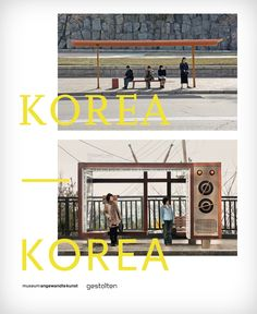 Korea – Korea Photography A Photo Project by Dieter Leistner A photographic exploration of a divided country. Photo Projects, Art Gallery, Germany, Typography, Layout, Explore, Country, Books, Photography