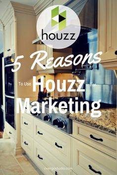 Houzz for Marketing - Five Irrefutable Reasons to Use it http://www.overgovideo.com/blog/houzz-marketing-professionals via @overgostudio