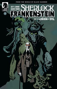 Sherlock Frankenstein and the Legion of Evil: From The World of Black Hammer #1 (Issue)