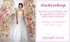 Stockverkoop Farah Love (bruidsjurken  suitekledij) -- Zwijndrecht -- 24/09-25/09