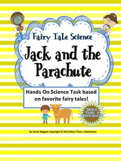 Fairy Tale Science--Jack and the Parachute - free!
