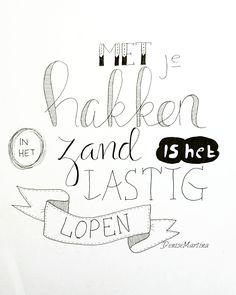 #dutchlettering #handlettering #handletteren #quote #challenge #denisemartina