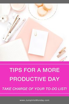 How to accomplish your goals and get organized, Take charge of your to-do list with these tips for a more productive day. Own Your Own Business, How To Stop Procrastinating, Productive Day, Blog Topics, Bettering Myself, Simple Life Hacks, Time Management Tips, Work From Home Moms, What Is Life About