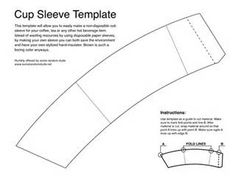 coffee cup wrapper template - this is for a grab and go wrapper to fit a 12 oz paper