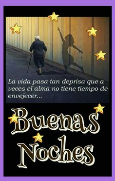 Buenas noches ; reflexiones Good Night Quotes, Motivational Phrases, Morning Messages, Nostalgia, Poems, Mindfulness, Humor, Sayings, My Love
