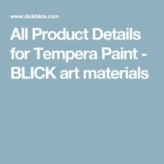 All Product Details for Tempera Paint - BLICK art materials