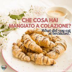 Che cosa hai mangiato a colazione?
