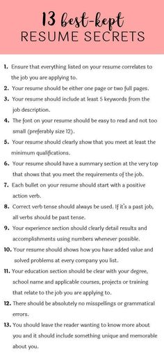 Best-Kept Resume Secrets Some hiring managers will toss your resume out if you don't know these 13 resume secrets.Some hiring managers will toss your resume out if you don't know these 13 resume secrets. Resume Help, Resume Tips, Cv Tips, Resume Review, Resume Ideas, Skills For Resume, Resume Writing Tips, Writing A Cv, Resume Work