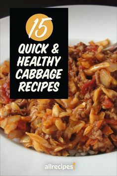 """15 Ways to Turn Cabbage into Quick, Healthy Main Dishes   """"We all know cabbage is good for us: loaded with fiber, vitamin C, and phytochemicals that may boost the body's natural detoxing process. It may even have cancer-fighting properties! But cabbage is also just plain good -- yummy, time-tested comfort food."""" #healthyrecipes #healthycookingideas #dietrecipes #healthyfoods #lightrecipes #weightlossrecipes #weightlossfood"""