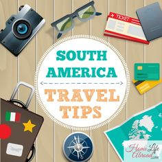 Planning a trip to South America? Before you go, take a look at these can't-miss tips, straight from a local who knows her way around the continent! @homelifeabroad.com #travel #southamerica #tourism