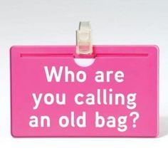 Funny luggage tag!