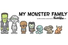 I unlike my sister would never put these stickers on my car, but if I did they would definitely be these. My Monster Family car stickers by Mike Jacobsen