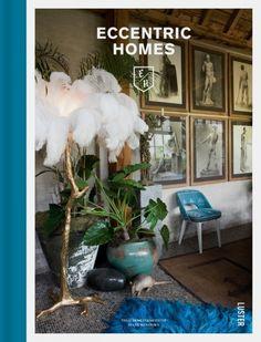 http://www.vogue.com.au/vogue living/interiors/galleries/inside seven beautifully eccentric homes,36965