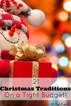 21 Christmas Traditions On a Tight Budget!