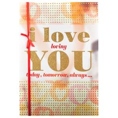 Best Valentine Day Message In Greeting Cards I LOVE loving you today,tomorrow,always… For all the little things you do,For making my dreams come true,For every time you stand by me,for all the ways you make me happy. Cards size: 14.5 inches x 9.5 inches. Rs. 250 : Shop Now : http://hallmarkcards.co.in/collections/valentines-cards/products/valentine-day-message